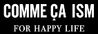 コムサイズム FOR HAPPY LIFE